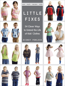 Little Fixes: 54 Clever Ways to Extend the Life of Kids' Clothes