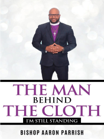 The Man Behind the Cloth: I'm Still Standing