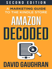 Amazon Decoded: A Marketing Guide to the Kindle Store: Let's Get Publishing, #4