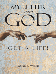 My Letter from God: Get a Life!