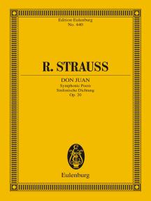 Don Juan: Tone Poem for large Orchestra, Op. 20