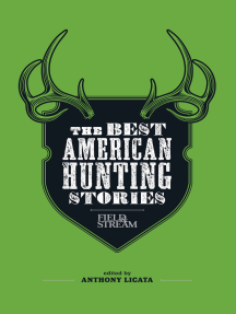 Field & Stream: The Best American Hunting Stories: 324 Essential Tips & Tricks