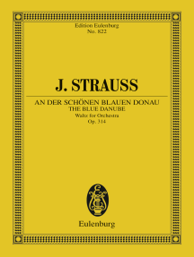 The Blue Danube: Waltz for Orchestra, Op. 314