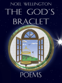 The God's Bracelet: Poems