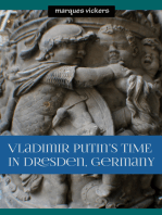 Vladimir Putin's Time in Dresden, Germany