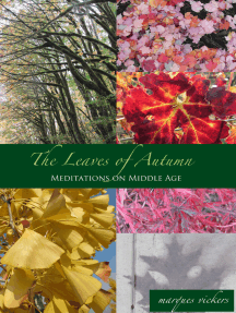 The Leaves of Autumn: Meditations on Middle Age