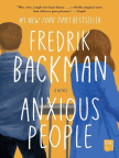 Book, Anxious People: A Novel - Read book online for free with a free trial.