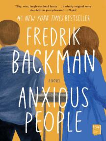 Anxious People: A Novel