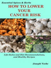 Preventing Cancer- The Cancer Cookbook: Cancer Factors, Cancer Fighting Foods and Cancer Recipes: Essential Spices and Herbs, #7
