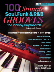 100 Ultimate Soul, Funk and R&B Grooves for Piano/Keyboards: 100 Ultimate Soul, Funk and R&B Grooves