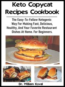 Keto Copycat Recipes Cookbook: