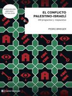 El conflicto palestino-israeli: 100 preguntas y respuestas
