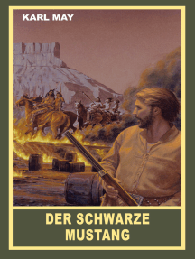 """Der schwarze Mustang: Erzählung aus """"Halbblut"""", Band 38 der Gesammelten Werke"""