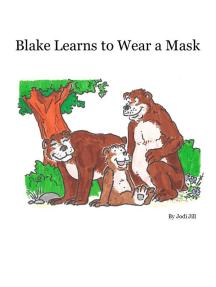 Blake Learns to Wear a Mask