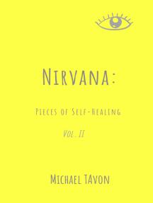 Nirvana: Pieces of Self-Healing II