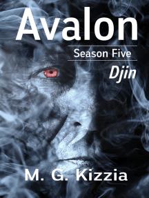 Avalon, Season Five, Djin