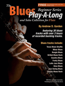 The Blues Play-A-Long and Solos Collection for Flute Beginner Series: The Blues Play-A-Long and Solos Collection  Beginner Series