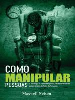 Como Manipular Pessoas