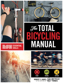 Total Bicycling Manual: 268 Tips for Two-Wheeled Fun