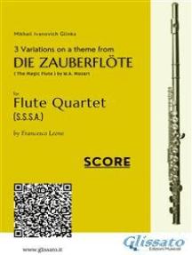 "3 Variations on a theme from ""Die Zauberflöte"" - Flute Quartet"