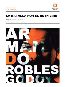 La batalla por el buen cine: Textos críticos, 1961-1963