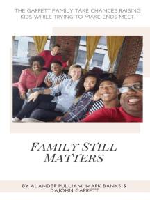 Family Still Matters