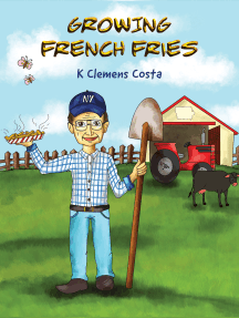 Growing French Fries