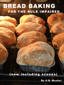 Bread Baking For The Rule Impaired