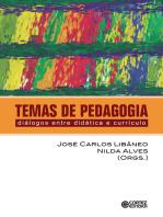 Temas de pedagogia: Diálogios entre didática e currículo