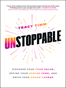 Unstoppable: Discover Your True Value, Define Your Genius Zone, and Drive Your Dream Career