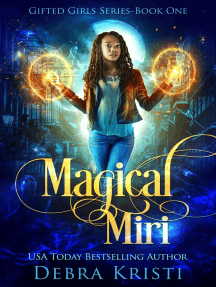 Magical Miri (Gifted Girls Series Book 1): Gifted Girls Series, #1