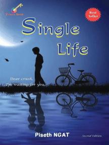 Single Life: Single Life, #1