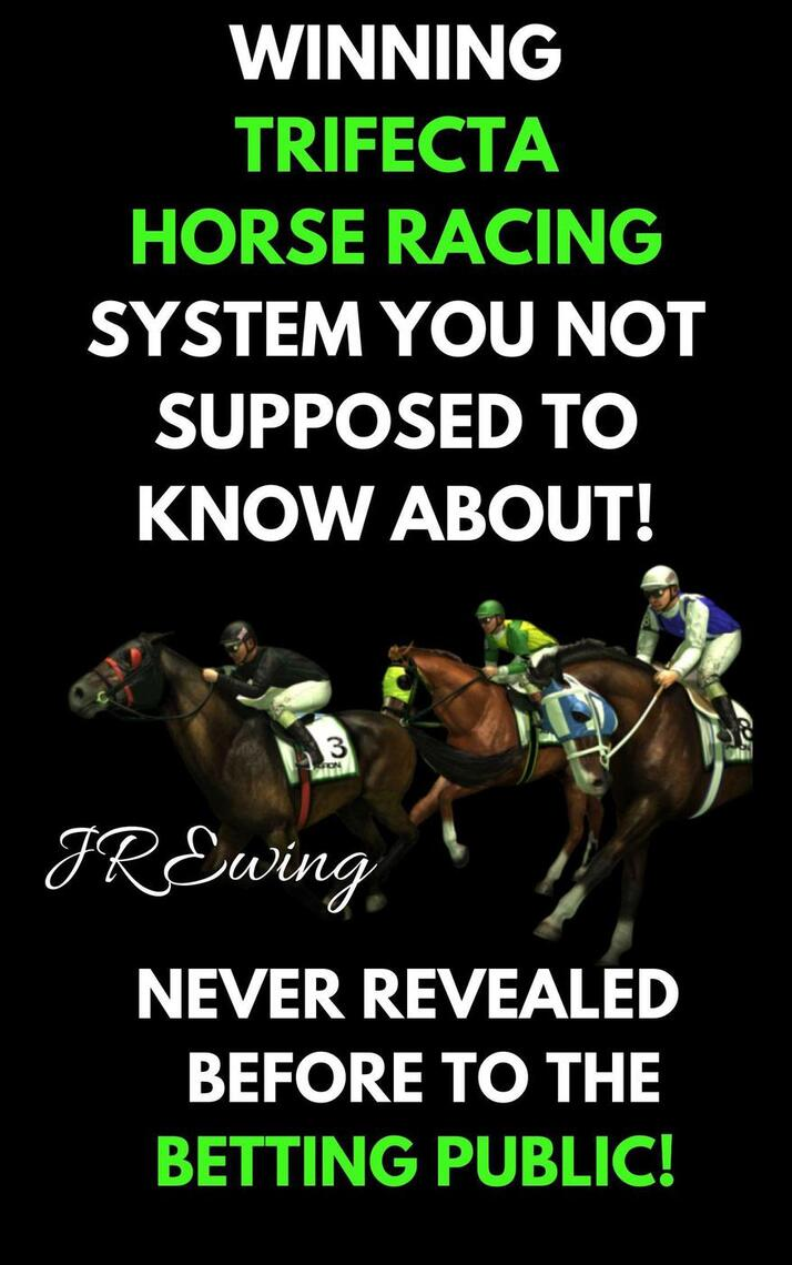Superfecta horse racing betting systems super bowl spread betting odds