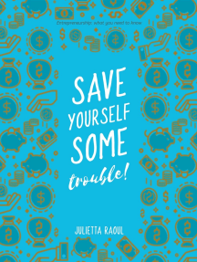 Save yourself some trouble: Entrepreneurship: what you need to know