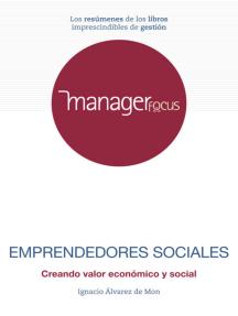 Resumen de Emprendedores sociales de Ignacio Álvarez de Mon
