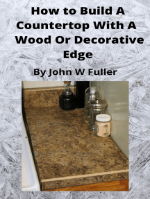 How to Build a Counter Top with a Wood or Decorative Bevel Edge