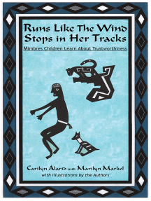 Runs Like The Wind Stops in Her Tracks: Mimbres Children Learn About Trustworthiness