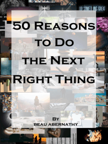 50 Reasons to Do the Next Right Thing