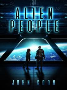 Alien People: Alien People Chronicles, #1