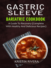 Gastric Sleeve Bariatric Cookbook: A Guide To Recovery (Complete With Healthy And Delicious Recipes)