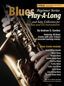 The Blues Play-A-Long and Solos Collection for Eb (alto) sax Beginner Series: The Blues Play-A-Long and Solos Collection  Beginner Series