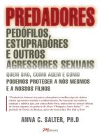 Predadores, pedófilos, estupradores e outros agressores sexuais
