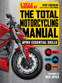 Total Motorcycling Manual: 291 Skills You Need