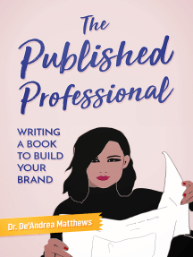 The Published Professional: Writing a Book to Build Your Brand