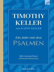 Ein Jahr mit den Psalmen: 365 Andachten