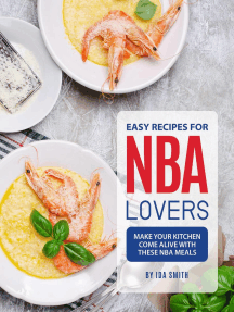 Easy Recipes for NBA Lovers: Make Your Kitchen Come Alive with These NBA Meals
