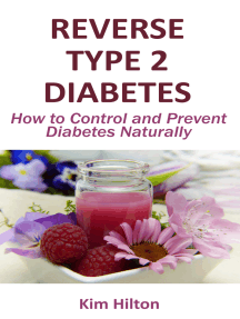 Reverse Type 2 Diabetes: How to Control and Prevent Diabetes Naturally