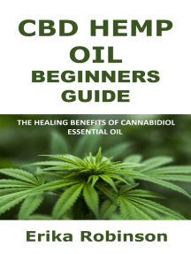 CBD Hemp Oil Beginners Guide: The Healing Benefits of Cannabidiol Essential Oil