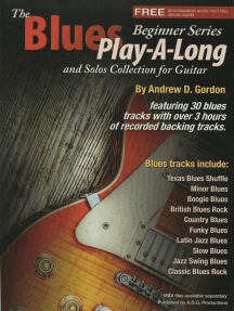 The Blues Play-A-Long and Solos Collection for Guitar Beginner Series: The Blues Play-A-Long and Solos Collection  Beginner Series