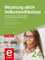 Beratung aktiv - Selbstmedikation: Medizinisch-pharmazeutischer Leitfaden für die Kundenberatung in der Apotheke